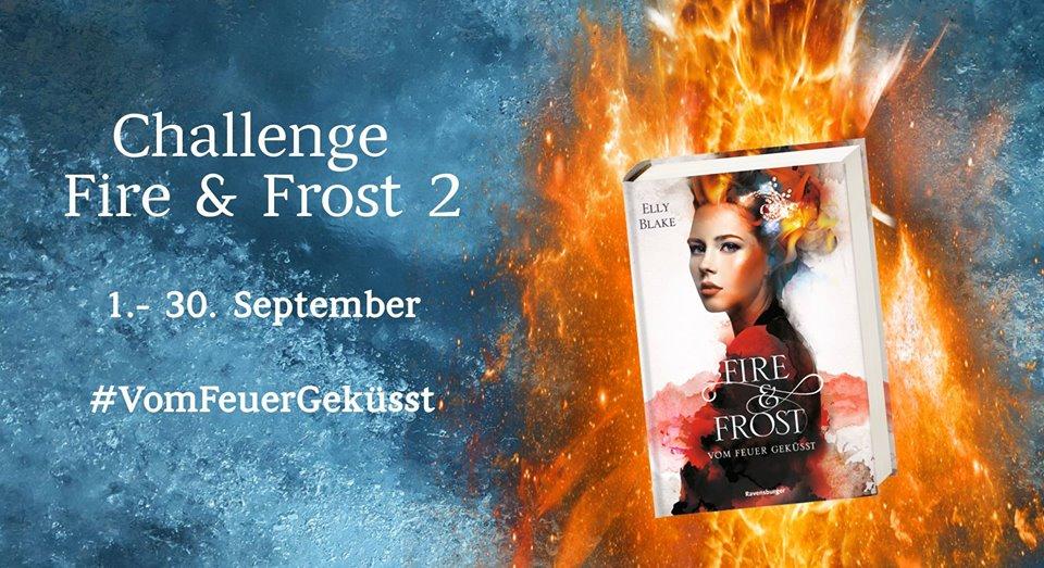 Fire & Frost 2 – Challenge #VomFeuerGeküsst