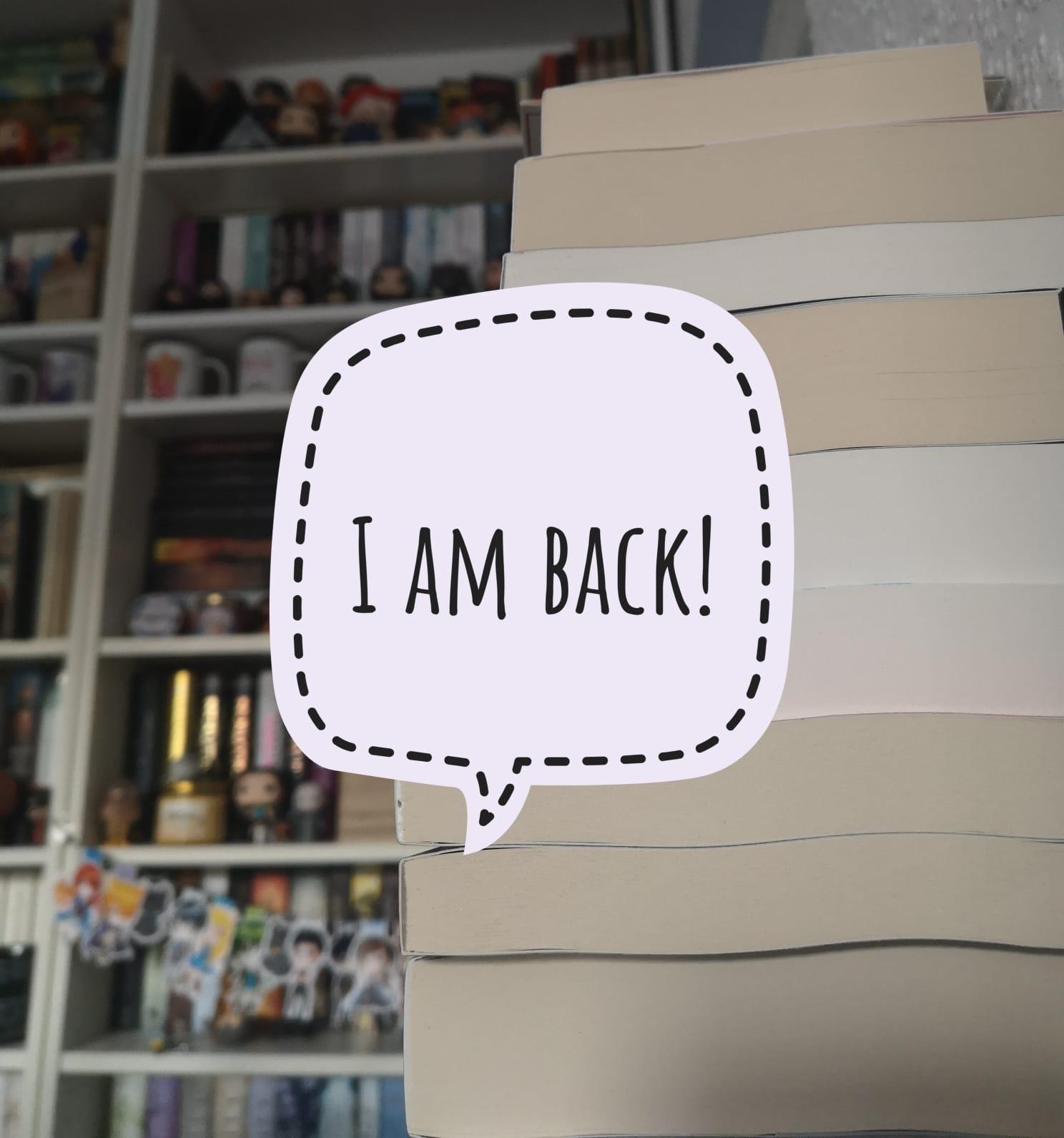 Ich bin wieder da!