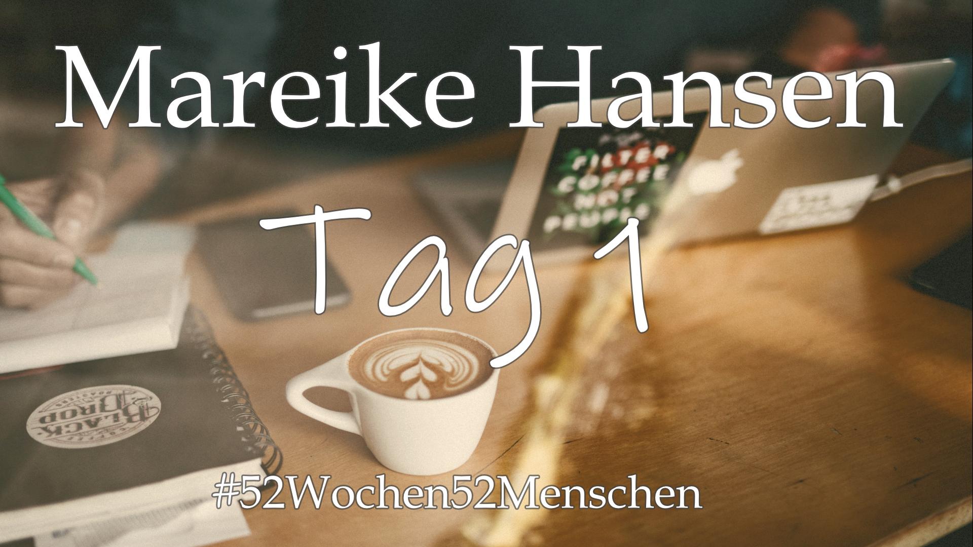 #52Wochen52Menschen: KW6 – Mareike Hansen – CrowandKraken – Tag 1