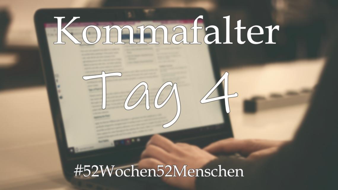 #52Wochen52Menschen: KW22 – Kommafalter – Tag 4